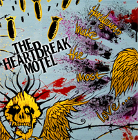 The Heartbreak Motel - Handguns Make The Most Love
